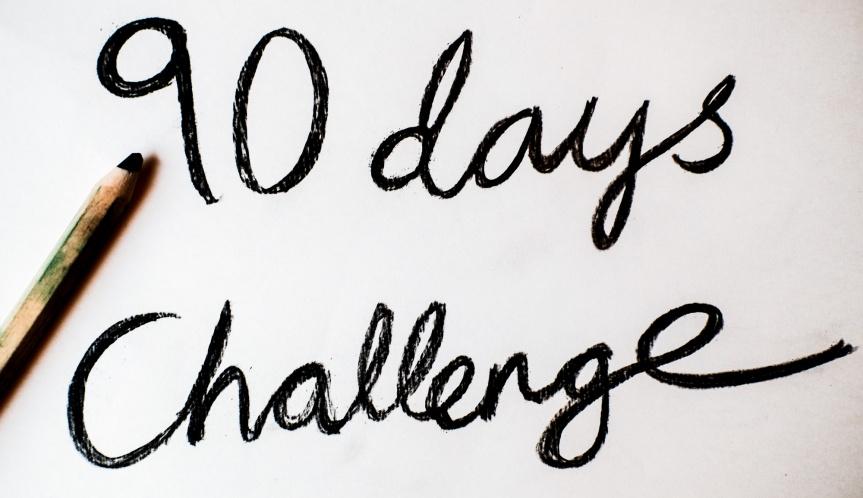 Our 90 dayschallenge